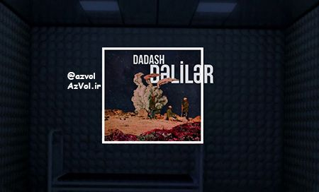 دانلود آهنگ رپ آذربایجانی جدید Dadas به نام Deliler